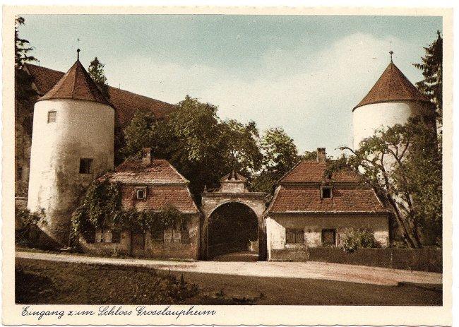 Eingang zum Schloss Grosslaupheim (Vorderseite der Ansichtskarte)