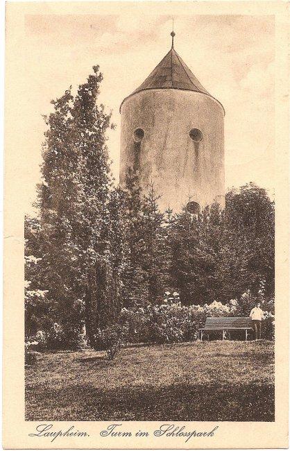 Laupheim  Turm im Schlosspark (Vorderseite der Ansichtskarte)