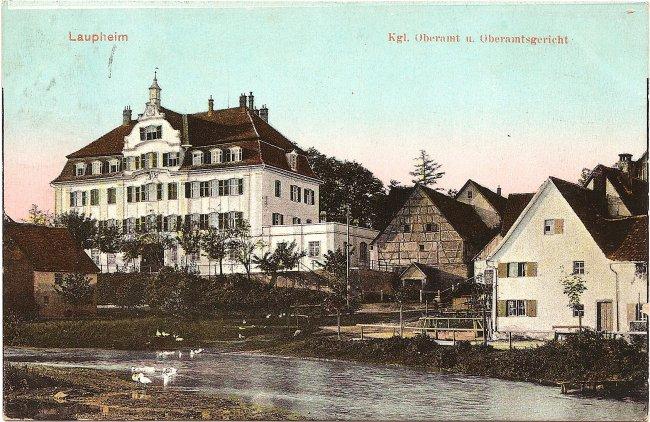 Laupheim Kgl. Oberamt u. Oberamtsgericht (Vorderseite der Ansichtskarte)