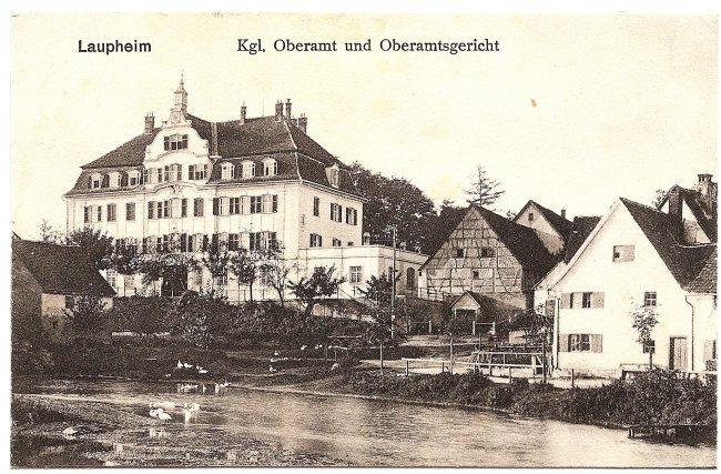 Laupheim Kgl. Oberamt und Oberamtsgericht (Vorderseite der Ansichtskarte)