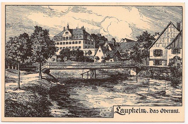 Laupheim. Das Oberamt (Vorderseite der Ansichtskarte)