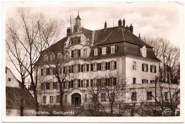 Laupheim Amtsgericht (Vorderseite der Ansichtskarte)