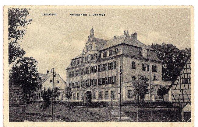Laupheim Amtsgericht u. Oberamt (Vorderseite der Ansichtskarte)