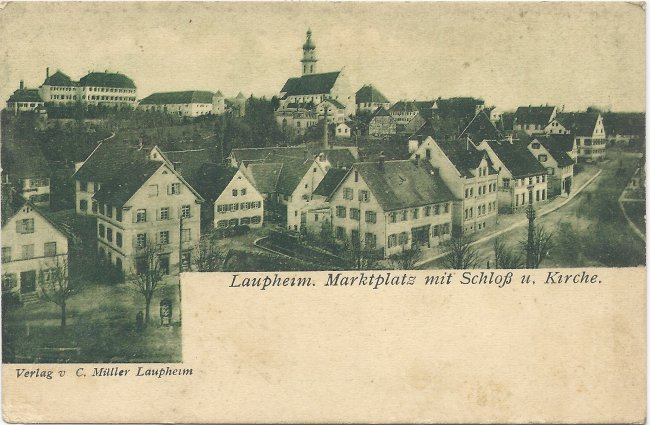 Laupheim. Marktplatz mit Schloß u. Kirche (Vorderseite der Ansichtskarte)