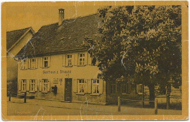 Laupheim Gasthaus z. Strauss (Vorderseite der Ansichtskarte)