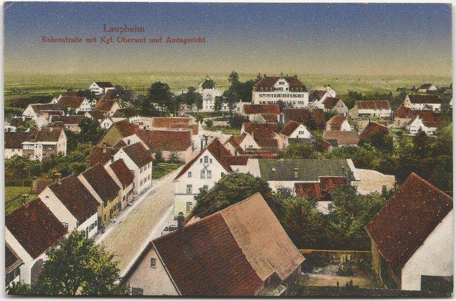 Laupheim Rabenstraße mit Kgl. Oberamt und Amtsgericht (Vorderseite der Ansichtskarte)
